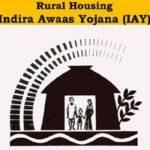Indira Awas Yojana (IAY) Features, Eligibility & Benefits